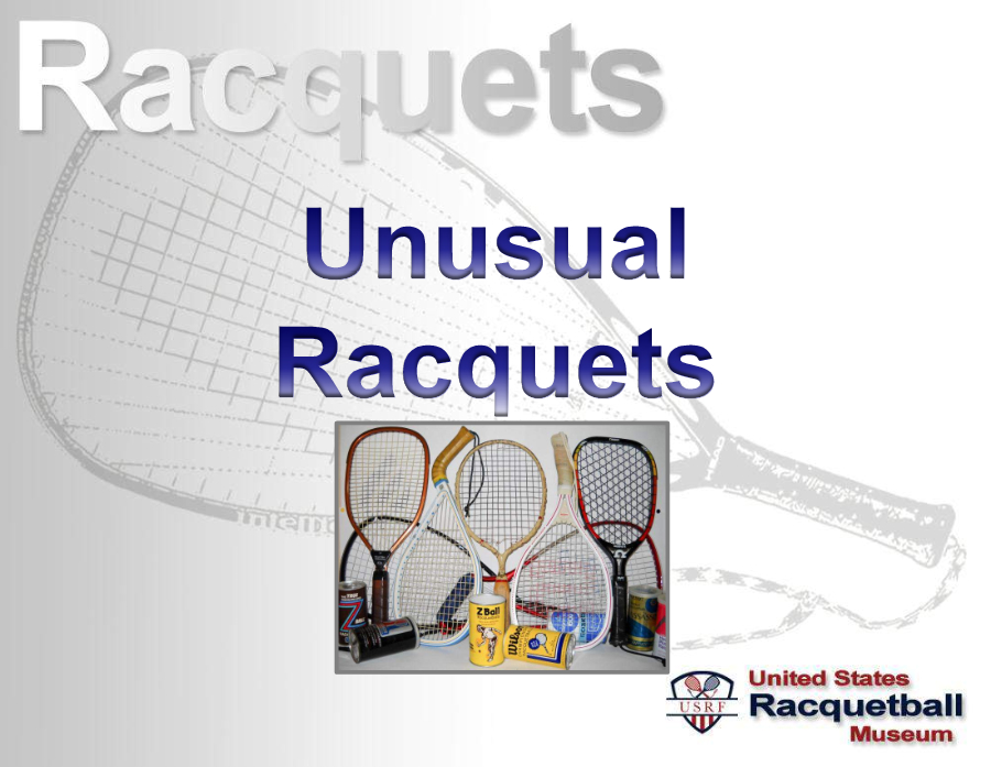 racquets unusual us racquetball museum